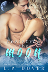 Resisting the Moon (Royal Shifters #2)