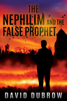 The Nephilim and the False Prophet (Armageddon, #2)