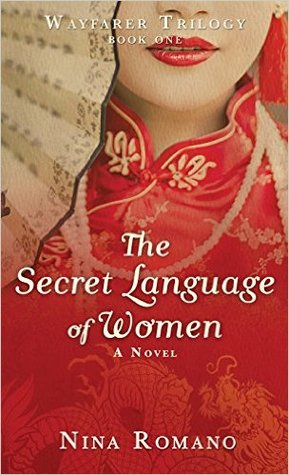 The Secret Language of Women by Nina Romano