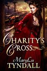 Charity's Cross (Charles Towne Belles, #4)