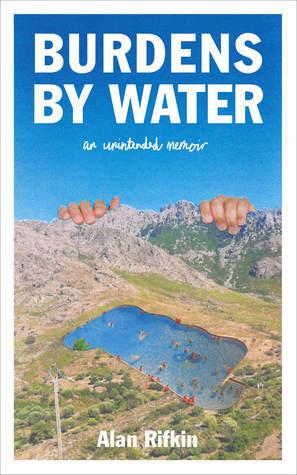 Burdens by Water by Alan Rifkin