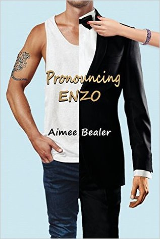 Pronouncing Enzo by Aimee Bealer