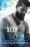 KEEP ME - Part Three (Finding Me)