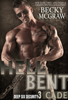 Hell Bent (Deep Six Security #3)