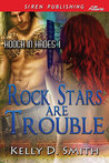 Rock Stars are Trouble