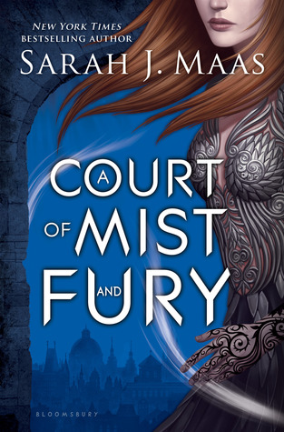 A Court of Mist and Fury by Sarah J. Maas book cover