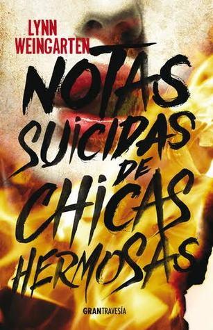 https://www.goodreads.com/book/show/28551793-notas-suicidas-de-chicas-hermosas
