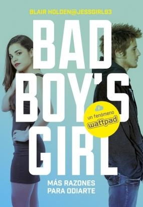 Más razones para odiarte (Bad Boy's Girl, #2)