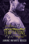 Uncontrollable Temptations (Tempted, #3)