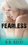Fearless (Broken Love, #5)
