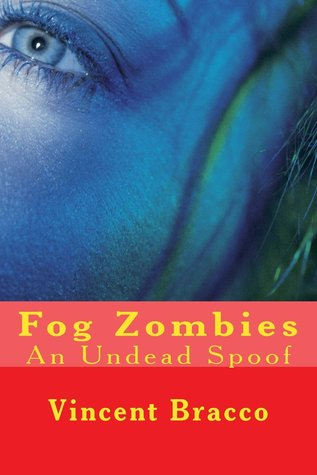 Fog Zombies by Vincent J. Bracco