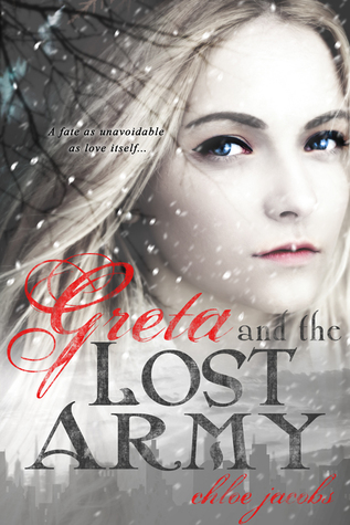 Greta and the Lost Army (Mylena Chronicles, #3)