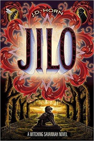 Jilo (Witching Savannah #4)  - J.D. Horn