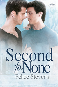 Release Day Review: Second to None (The Breakfast Club #3) by Felice Stevens