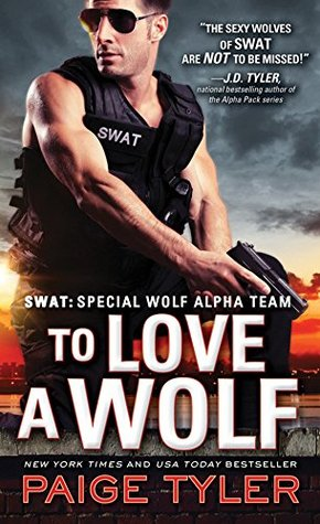 Review and Spotlight: To Love a Wolf by Paige Tyler (@PaigeTyler, @SourcebooksCasa)