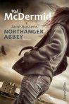 Jane Austens Northanger Abbey