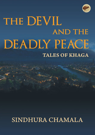 The Devil and the Deadly Peace (Tales of Khaga, #1)