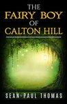 The Fairy Boy of Calton Hill