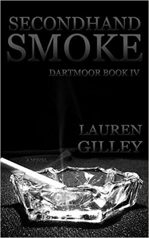 Secondhand Smoke By Lauren Gilley