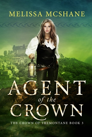 Agent of the Crown (The Crown of Tremontane #3)