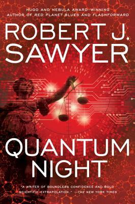 Quantum Night - Robert J. Sawyer