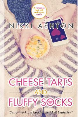 Cheese Tarts and Fluffy Socks