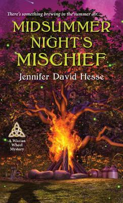 Where There's a Will, There's a Witch: Midsummer Night's Mischief