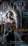 Grave Visions (Alex Craft, #4)