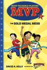 MVP #1: The Gold Medal Mess
