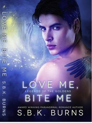 Love Me, Bite Me by S.B.K. Burns