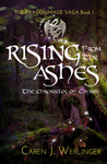 Rising From the Ashes: The Chronicles of Caymin