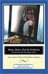 Mary, Mary, Not So Ordinary