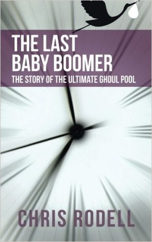 The Last Baby Boomer by Chris Rodell