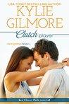 Clutch Player (Clover Park, Book 9)