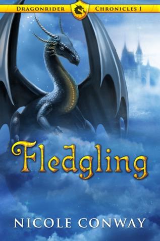 Fledgling (Dragonrider Chronicles, #1)