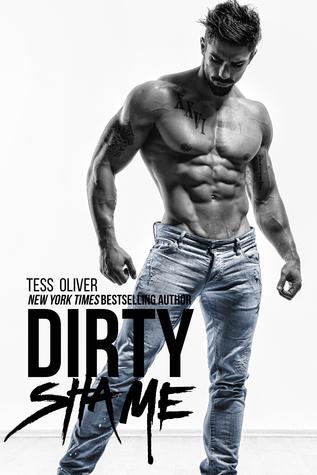 Dirty Shame (Bluefield Bad Boys #1) - Tess Oliver
