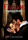 Facade: A Modern Romance Inspired by The Phantom of The Opera