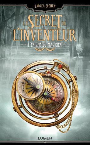 L'Énigme du Magicien (Le Secret de l'Inventeur, #2)