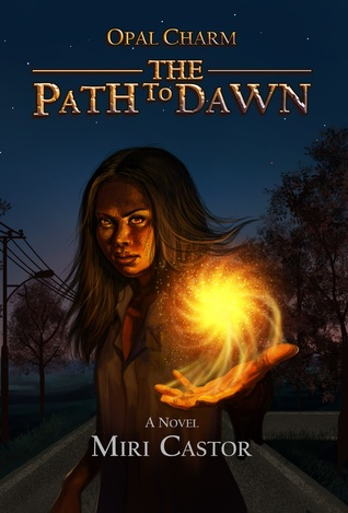 The Path to Dawn (Opal Charm, #1)