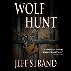 {Review} Wolf Hunt by Jeff Strand