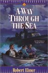 A Way Through The Sea (Young Underground #1)