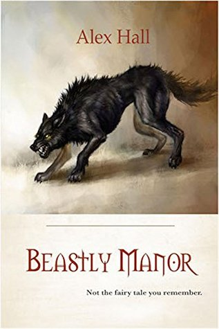 Book Review:  Beastly Manor by Alex Hall