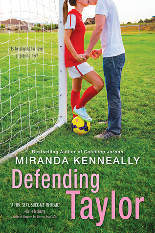 [Review] Defending Taylor by Miranda Kenneally