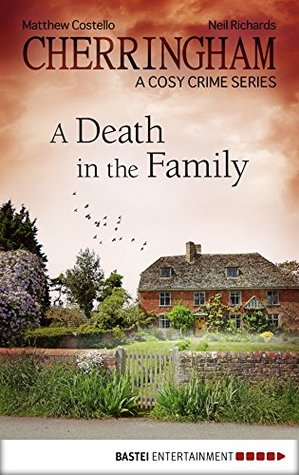 Cherringham - A Death in the Family: A Cosy Crime Series