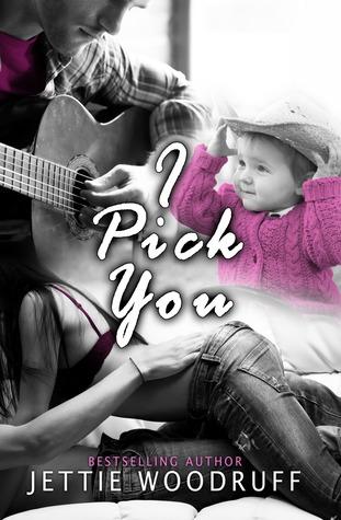I Pick You (I Pick You, #1)