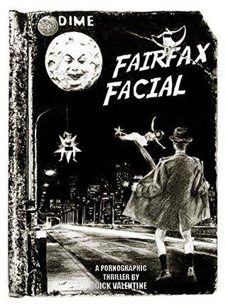 FairFax Facial (Book 2) - Tyler Spencer / Dick Valentine - Tyler Spencer / Dick Valentine