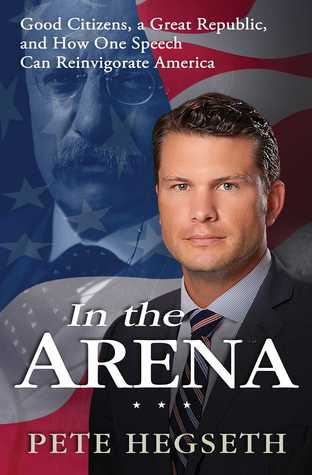 In the Arena: How American Values and Power Can Save the Free World