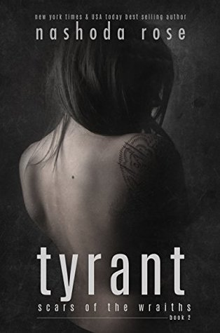 Review: Tyrant by Nashoda Rose (@Mollykatie112, @nashodarose)