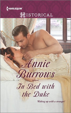 In Bed with the Duke by Annie Burrows