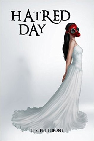 Hatred Day (Hatred Day, #1)
